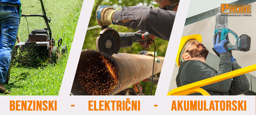 Akumulatorski, električni i benzinski alati.
